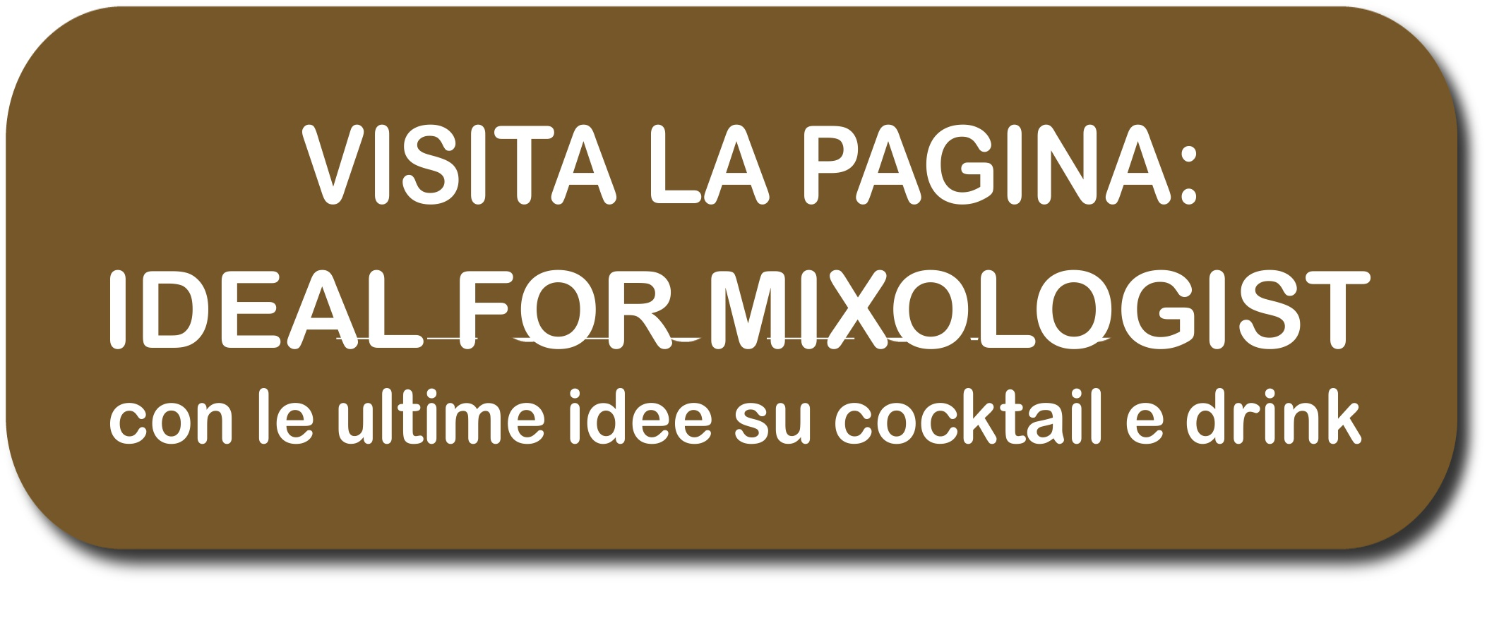 ideal for mixologist